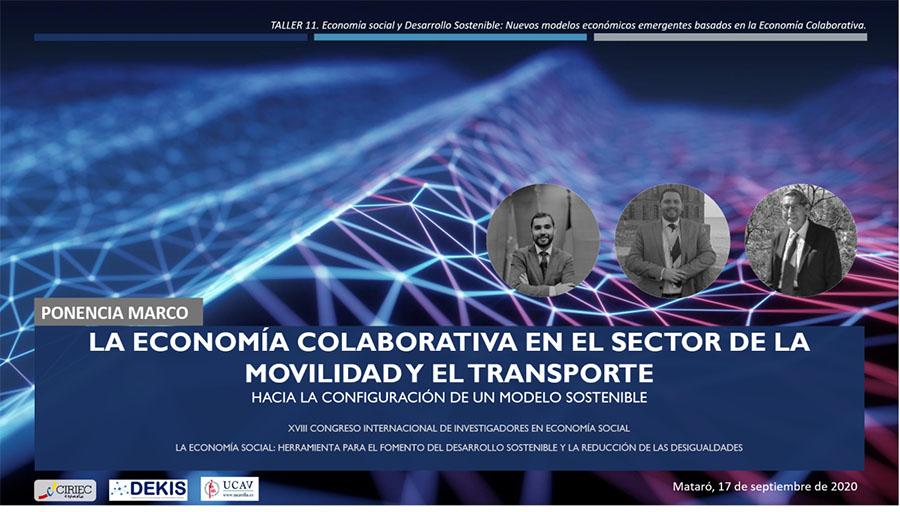 Investigadores de la UCAV analizan el papel de la Economía Colaborativa en el sector de la movilidad en el XVIII Congreso Internacional de investigadores en Economía Social