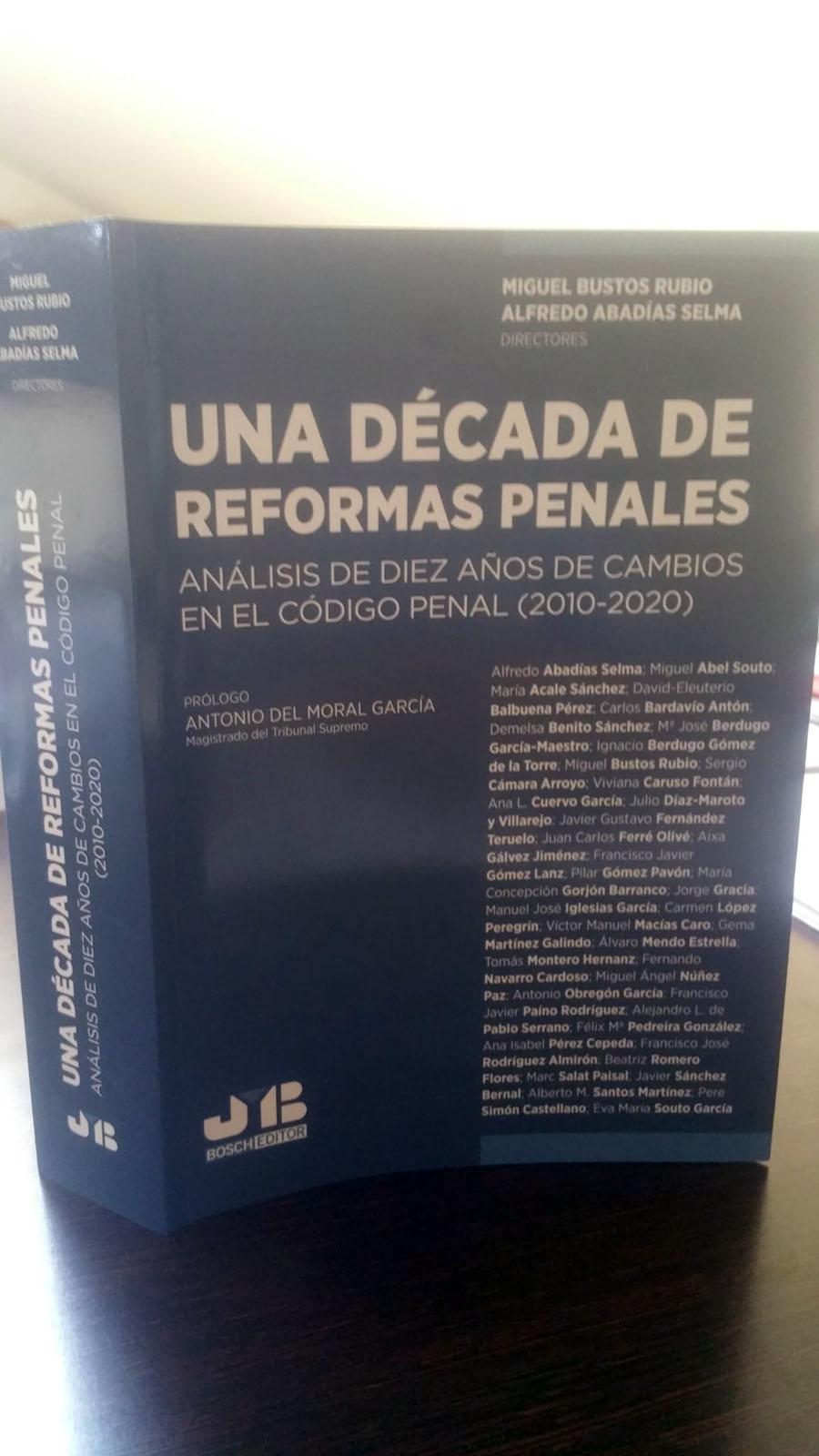 """Un profesor de la UCAV participa en la obra """"Una década de reformas penales"""""""