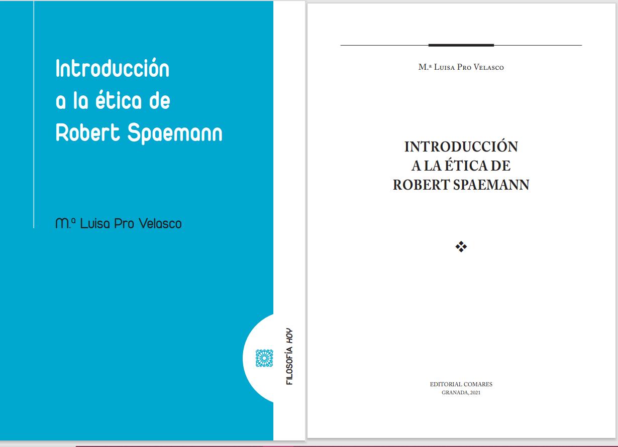 """La profesora de la UCAV Marisa Pro publica el libro """"Introducción a la ética de Robert Spaemann"""""""