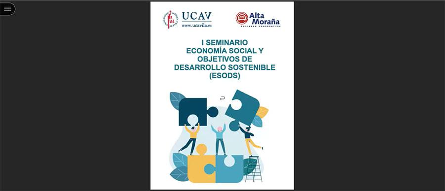 Las nuevas tecnologías y la dirección estratégica, protagonistas en el Seminario de Economía Social y Objetivos de Desarrollo Sostenible de la UCAV